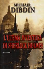 L' ultima avventura di Sherlock Holmes