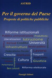 Libro Per il governo del paese. Proposte di politiche pubbliche