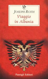 Libro Viaggio in Albania Joseph Roth