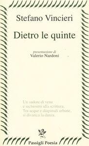 Libro Dietro le quinte Stefano Vincieri