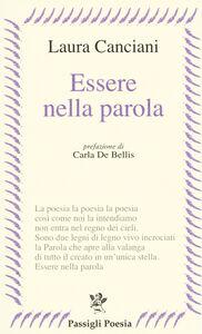 Libro Essere nella parola Laura Canciani