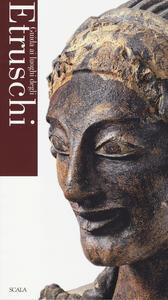 Guida ai luoghi degli Etruschi