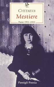 Libro Mestiere. Poesie 1921-1922. Testo russo a fronte Marina Cvetaeva