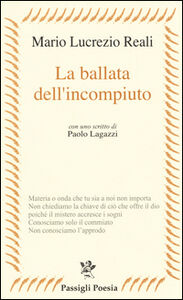 Foto Cover di La ballata dell'incompiuto, Libro di Mario L. Reali, edito da Passigli