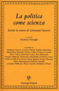 Libro La politica come scienza. Scritti in onore di Giovanni Sartori