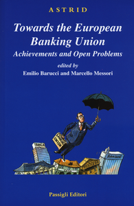 Libro Towards the European Banking Union. Achievements and open problems