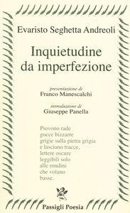 Libro Inquietudine da imperfezione Evaristo Seghetta Andreoli