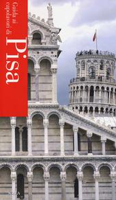 Guida ai capolavori di Pisa