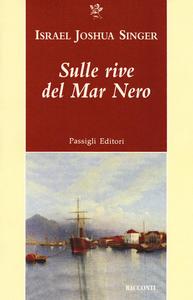 Libro Sulle rive del mar Nero Israel J. Singer