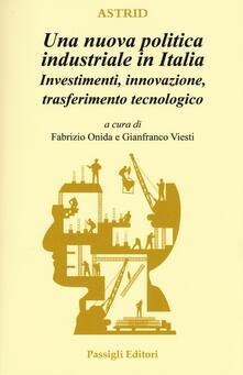 Criticalwinenotav.it Una nuova politica industriale in Italia. Investimenti, innovazione, trasferimento tecnologico Image