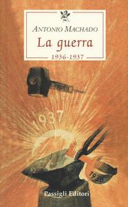 La guerra (1936-1937) - Antonio Machado - copertina