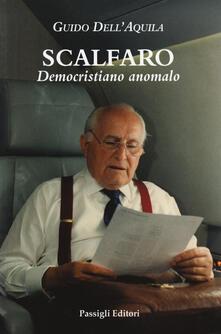 Ristorantezintonio.it Scalfaro. Democristiano anomalo Image