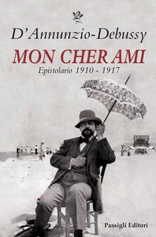 Winniearcher.com Mon cher ami. Epistolario 1910-1917. Testo francese a fronte Image
