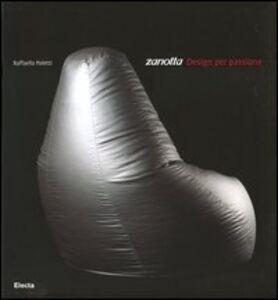 Libro Zanotta. Design per passione Raffaella Poletti