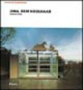 OMA. Rem Koolhaas. Architetture 1970-1990