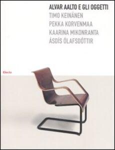 Libro Alvar Aalto e gli oggetti