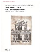 Architettura e controriforma. I dibattiti per la facciata del Duomo di Milano 1582-1682