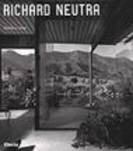 Libro Richard Neutra Thomas S. Hines