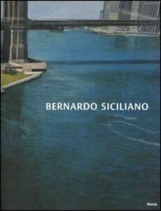 Libro Bernardo Sicilano. Jet-lag. Catalogo della mostra (Roma, 15 giugno-15 luglio 2005; Milano, 20 luglio-4 settembre 2005). Ediz. italiana e inglese