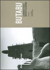 Butabu. Architetture in terra dell'Africa occidentale