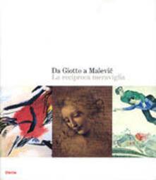 Listadelpopolo.it Da Giotto a Malevic. La reciproca meraviglia. Catalogo della mostra (Roma, 2 ottobre 2004-9 gennaio 2005) Image