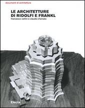 Le architetture di Ridolfi e Frankl. Opere e progetti