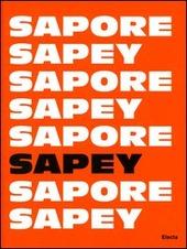 Sapore Sapey. Ediz. italiana e inglese