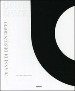Libro Liquid space. 70 anni di design Boffi