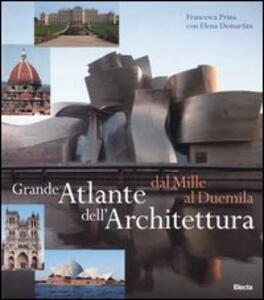 Grande atlante dell'architettura dal Mille al Duemila