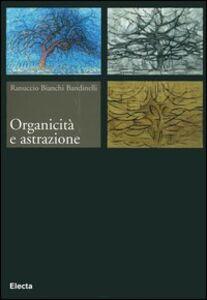 Libro Organicità e astrazione Ranuccio Bianchi Bandinelli