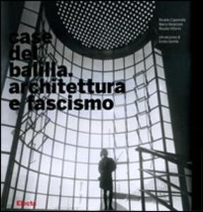 Case del Balilla. Architettura e fascismo