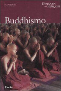Foto Cover di Buddhismo, Libro di Nicoletta Celli, edito da Mondadori Electa