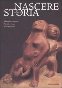 Libro Nascere nella storia Marinella Corridori , Vassilios Fanos , Italo Farnetani