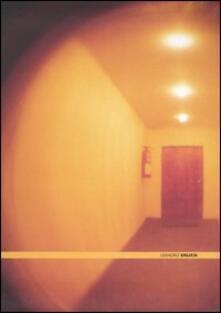 Leandro Erlich. Catalogo della mostra (Roma, 3 febbraio-7 maggio 2006). Ediz. italiana e inglese - copertina