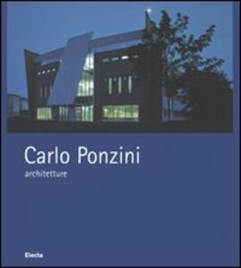 Carlo Ponzini, architetture 1995-2004. Ediz. italiana e inglese