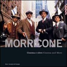 Listadelpopolo.it Morricone. Cinema e oltre-Cinema and more. Con CD Audio Image