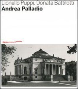 Foto Cover di Andrea Palladio, Libro di Lionello Puppi,Donata Battilotti, edito da Mondadori Electa