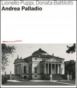 Libro Andrea Palladio Lionello Puppi , Donata Battilotti