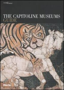 Libro The Capitoline Museums. Guide