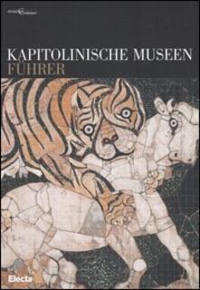 Kapitolinische Museen. Führer - copertina