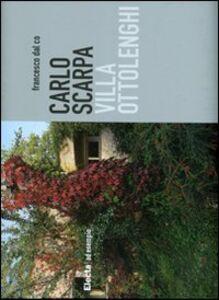 Libro Carlo Scarpa. Villa Ottolenghi Francesco Dal Co