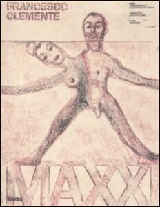 Francesco Clemente. Catalogo della mostra (Roma, 24 febbraio-30 aprile 2006). Ediz. italiana e inglese
