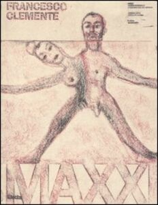 Libro Francesco Clemente. Catalogo della mostra (Roma, 24 febbraio-30 aprile 2006). Ediz. italiana e inglese