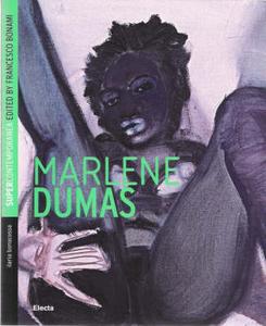 Libro Marlene Dumas. Ediz. inglese Ilaria Bonacossa