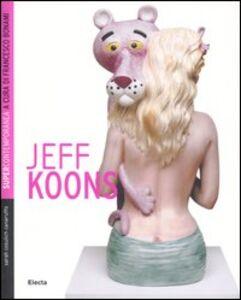 Libro Jeff Koons Sarah Cosulich Canarutto