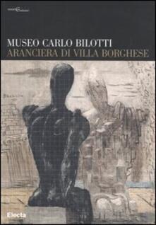Museo Carlo Bilotti. Aranciera di Villa Borghese.pdf