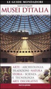 Foto Cover di Musei d'Italia, Libro di Gabriele Crepaldi, edito da Mondadori Electa