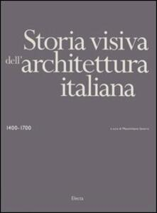 Storia visiva dell'architettura italiana 1400-1700