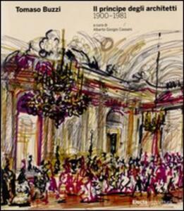 Tomaso Buzzi. Il principe degli architetti (1900-1981)