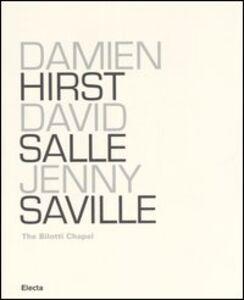 Libro Damien Hirst, David Salle, Jenny Saville. The Bilotti Chapel. Catalogo della mostra (Roma, 11 maggio-1 ottobre 2006)